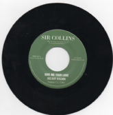 Delroy Wilson - Give Me Your Love / version (Sir Collins / DKR) US 7""